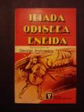 Iliada, Odiseea, Eneida, repovestite de G. Andreescu / R7P1S