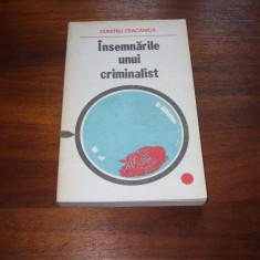 DUMITRU CEACANICA - INSEMNARILE UNUI CRIMINALIST ( foarte rara ) *