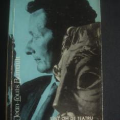 JEAN LOUIS BARRAULT - SUNT OM DE TEATRU - Album Arta