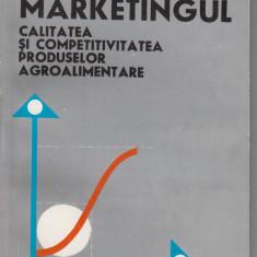 Marketingul, calitatea si competitivitatea produselor agroalimentare - G. Manoiu, Alta editura, 1980