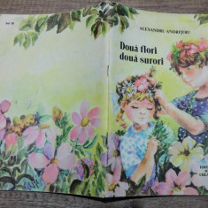 Doua flori, doua surori - Alexandru Andritoiu/ ilustratii Maria Constantin - Carte de povesti