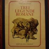 Trei legende romane - Tiberiu Utan / R7P1S - Carte de povesti