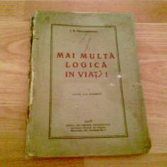 MAI MULTA LOGICA IN VIATA -I. D. PROTOPOPESCU - Carte Alimentatie