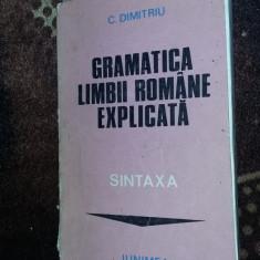 GRAMATICA LIMBII ROMANE EXPLICATA -SINTAXA -DIMITRIU - Culegere Romana