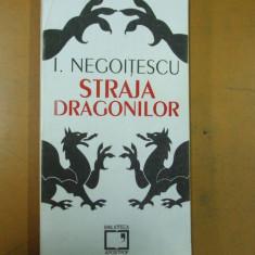 I. Negoitescu Straja dragonilor autobiografie Cluj 1994