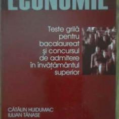 Economie Teste Grila Pentru Bacalaureat Si Concursul De Admit - Catalin Huidumac, Iulian Tanase, 388495 - Carte Marketing