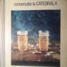 Conversatie La Catedrala - Mario Vargas Llosa ,388173