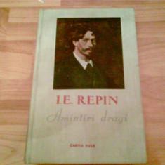 AMINTIRI DRAGI -I. E. REPIN