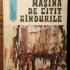 Andre Maurois - Masina de citit gindurile - Roman