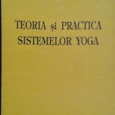 Teoria si practica sistemelor Yoga de H. M. de Campigny