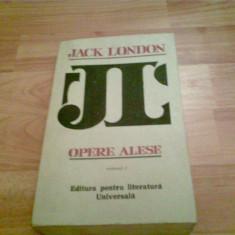 OPERE ALESE VOLUMUL 1, 2, 3 -JACK LONDON - Carte Antologie, An: 1966