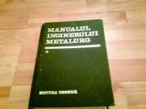 MANUALUL INGINERULUI METALURG -VOL I -DR DOCENT SUZANA GIDEA