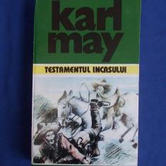 KARL MAY - OPERE ( VOL 16 ) * TESTAMENTUL INCASULUI - 1996 *