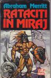 ABRAHAM MERRITT - RATACITI IN MIRAJ ( SF )