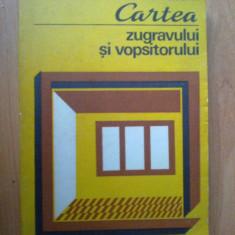 i Cartea Zugravului Si Vopsitorului - C. Tsicura