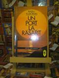 """Radu Tudoran - Un port la rasarit """"A4679"""""""
