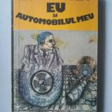 EU SI AUTOMOBILUL MEU - LEONID LIHODEN ( Ct2 ) - Roman