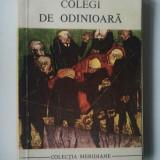COLEGI DE ODINIOARA - WILLIAM TREVOR ( Ct2 ) - Roman
