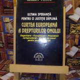 Marin Voicu - C.E.D.O - Ultima speranta pentru o justitie deplina A4682