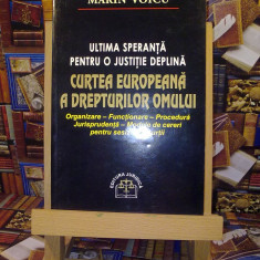 Marin Voicu - C.E.D.O - Ultima speranta pentru o justitie deplina