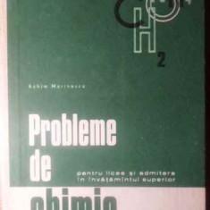 Probleme De Chimie Pentru Licee Si Admitere In Invatamantul S - Achim Marinescu, 388595 - Carte Chimie