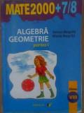 Algebra, Geometrie Clasa A Viii-a Partea I - Anton Negrila, Maria Negrila ,388782