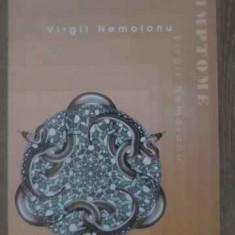 Simptome - Virgil Nemoianu, 388777 - Carte Filosofie
