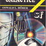 OSWALD L. HORER - TRANSHUMANTE GALACTICE ( SF ) - Carte SF