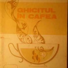 Ghicitul In Cafea - Aristita Cantacuzino, 388557 - Carti Budism