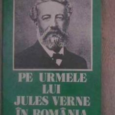 Pe Urmele Lui Jules Verne In Romania - Simion Saveanu, 388863 - Biografie