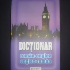 DICTIONAR ROMAN - ENGLEZ * ENGLEZ - ROMAN {2012}
