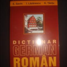 E. SAVIN * I. LAZARESCU * K. TANTU - DICTIONAR GERMAN - ROMAN