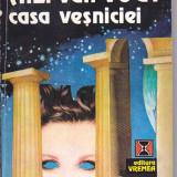 A. E. VAN VOGT - CASA VESNICIEI ( SF ) - Carte SF