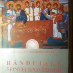 Randuiala Sfintei Spovedanii Si A Sfintei Impartasanii - Ioanichie Balan, 388666 - Carti ortodoxe