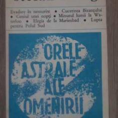 Orele Astrale Ale Omenirii - Stefan Zweig, 388751 - Carti Budism