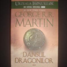 GEORGE R. R. MARTIN - DANSUL DRAGONILOR volumul 2