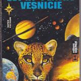 A. E. VAN VOGT - LUPTA PENTRU VESNICIE ( SF ) - Carte SF