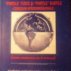 Portile Fizice Si Portile Subtile Conexiuni Interdimensionale - Dan Bozaru, 388510 - Carti Budism