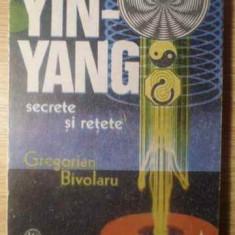 Yin-yang Secrete Si Retete - Gregorian Bivolaru, 388503 - Carti Budism