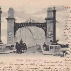 OLTENIA SALUTARI DIN ROMANIA SLATINA . PODUL PESTE OLT CLASICA CIRC. 1901 - Carte Postala Oltenia pana la 1904, Circulata, Printata