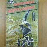 Monte Cassino Sven Hassel Bucuresti 1992 - Roman istoric