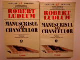 Robert Ludlum – Manuscrisul lui Chancellor {2 volume}