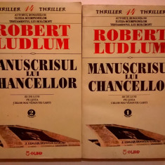 Robert Ludlum – Manuscrisul lui Chancellor {2 volume}