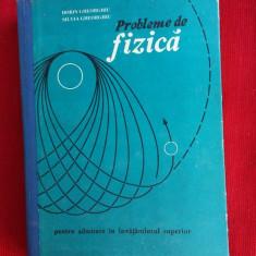 PROBLEME DE FIZICA PENTRU ADMITERE IN INVATAMANTUL SUPERIOR - Gheorghiu - Culegere Fizica