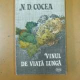 Vinul de viata lunga N. D. Cocea Timisoara 1989