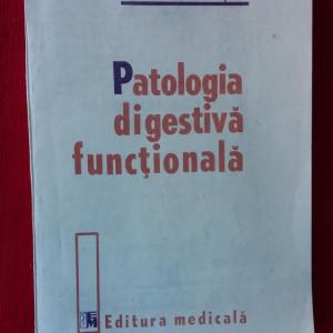 PATOLOGIA DIGESTIVA FUNCTIONALA - DUMITRASCU ,STARE FOARTE BUNA .