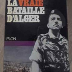 La Vraie Bataille D'alger - Jacques Massu ,389182