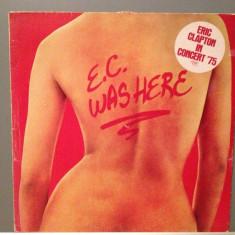 ERIC CLAPTON - E.C. WAS HERE (1975/RSO REC/HOLLAND) - Vinil/Vinyl/Impecabil(NM-) - Muzica Rock warner
