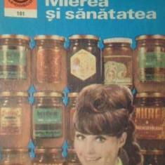 Mierea Si Sanatatea - Nic.n. Mihailescu, 388962 - Carte Medicina alternativa