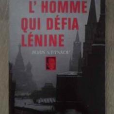 L'homme Quie Defia Lenine Boris Savinkov - Jacques-francis Rolland ,389174